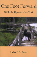 One Foot Forward: Walks in Upstate New York (2008)