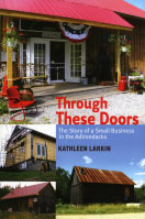 Through These Doors: The Story of a Small Business in the Adirondacks (2011)