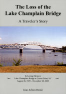 The Loss of the Lake Champlain Bridge: A Traveler's Story (2011)